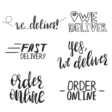 Vector set of hand written phrases We Deliver, Order online and other.