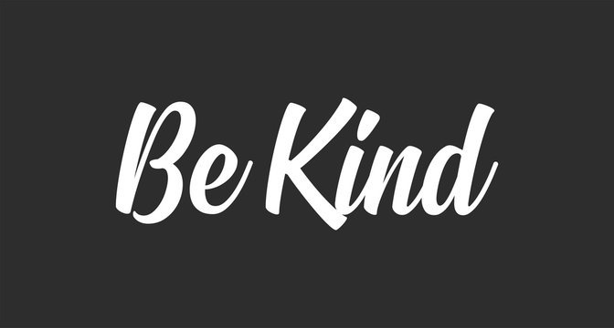 Be kind message lettering text