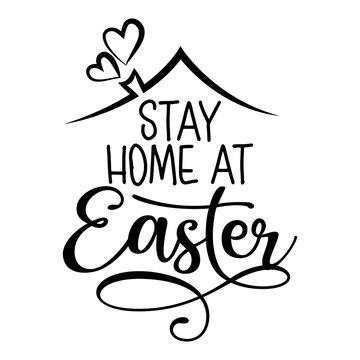 Stay home at Easter - STOP coronavirus, doctor t-shirt. Nursing, doctor, practitioner, nurse practitioner t shirt design template, speech bubble design.