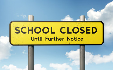 A large yellow school closed sign. Schools closing globally to fight the spread of Covid-19 Coronavirus. 3D Illustration.