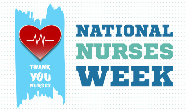 National Nurses Week begins each year on May 6th and ends on May 12th. Medical, healthcare concept. Poster, card, banner, background design.