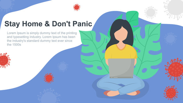 A girl sits home behind a laptop. Covid-19 virus in air. Protect from coronavirus covid-19, stay home dont panic.