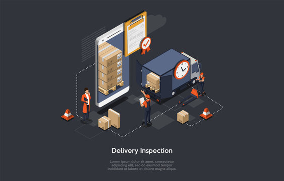 Isometric Delivery Inspection Concept. Customs Inspector Checks The Truck Loading And Accompanying Documents. Border Inspection With Working Staff, Smartphone, Truck With Goods. Vector Illustration