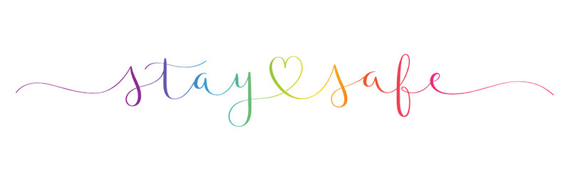 STAY SAFE rainbow-colored vector brush calligraphy banner with swashes