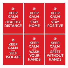 Keep calm ad stay home, healthy distance, stay positive, self isolate, wash your hands, greet without hands. Coronavirus symbol. Coronavirus self-quarantine illustration. Coronavirus print. Vector.