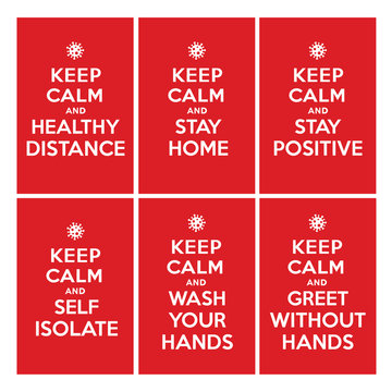 Keep calm ad stay home, healthy distance, stay positive, self isolate, wash your hands, greet without hands. Coronavirus symbol. Coronavirus self-quarantine illustration. Coronavirus print. Vector.