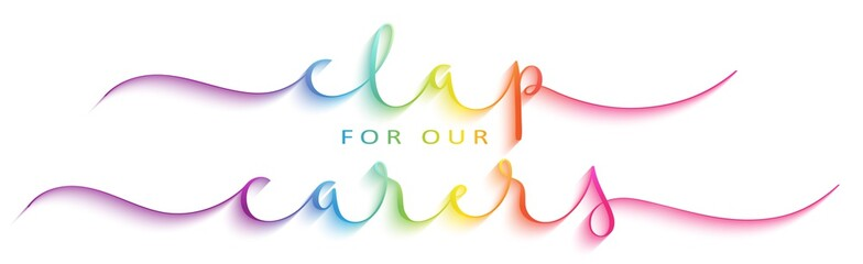 Spoed Fotobehang Wanddecoratie met eigen foto CLAP FOR OUR CARERS rainbow vector brush calligraphy banner with swashes