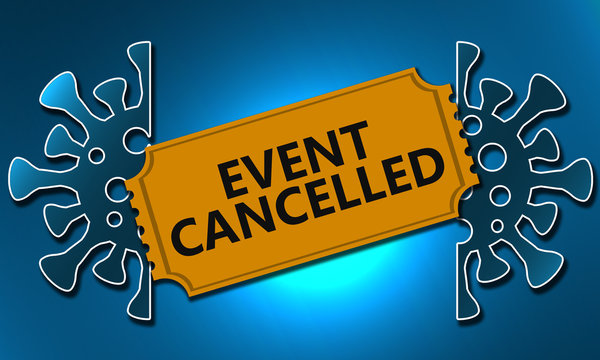 Event cancelled concept due to virus covid-19