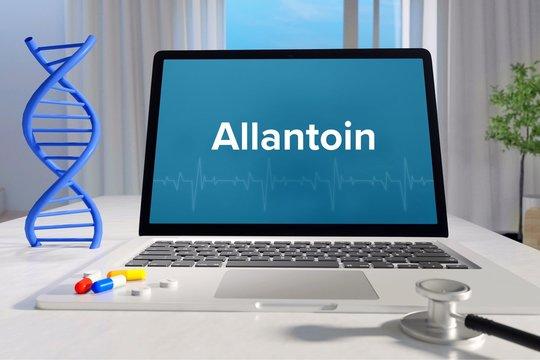 Allantoin – Medizin, Gesundheit. Computer im Büro mit Begriff auf dem Bildschirm. Arzt, Krankheit, Gesundheitswesen