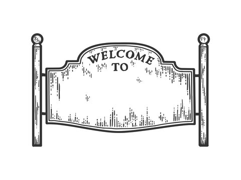 Welcoming road sign. Blank poster. Sketch scratch board imitation.