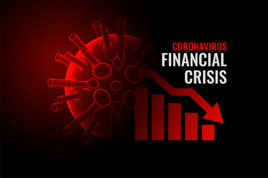 coronavirus covid-19 financial crisis economy downfall background
