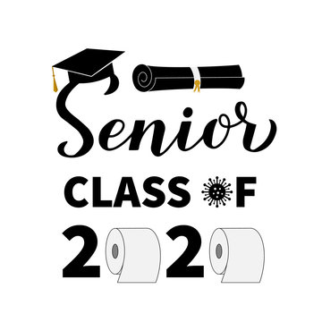 Senior Class of 2020 lettering with toilet paper and graduation cap. Coronavirus COVID-19 quarantine. Funny typography poster. Vector template for graduation greeting card, banner, sticker, t-shirt.