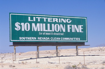 Wall Mural - A sign that reads ÒLittering - $10 million fine (or at least it should be)Ó