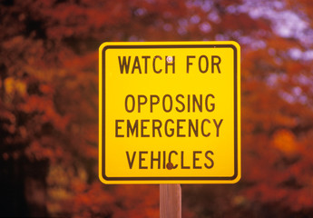 Wall Mural - A sign that reads ÒWatch for opposing emergency vehiclesÓ