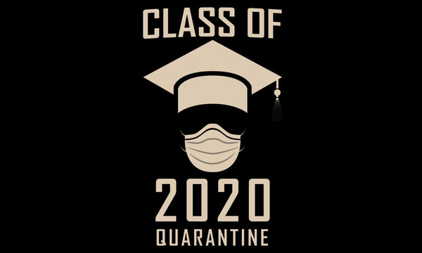Class of 2020 Graduation Funny Artwork Graphic Print Graduation Hat and Surgical Mask Quarantine