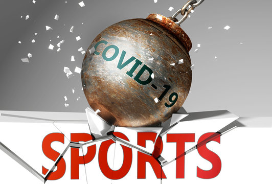 Sports and coronavirus, symbolized by the virus destroying word Sports to picture that covid-19  affects Sports and leads to a crash and crisis, 3d illustration