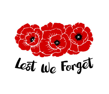 Silhouettes of three poppies flowers isolated on a white background with phrase Lest we forget. Temaplate for Anzac or Rememberance day. Vector illustration drawing in hand drawn style.