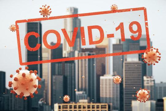 Concept city closed for quarantine due to coronavirus, COVID-19. Los Angeles, California
