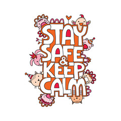 Stay Safe & Keep Calm vector illustration