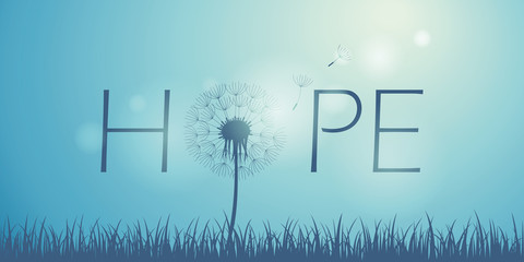 Foto op Canvas Positive Typography hope typography with dandelion on blue sky background vector illustration EPS10