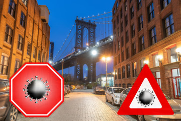 Wall Mural - New York City, USA. Concept image with large red coronavirus warning sign in front of Brooklyn night skyline and Manhattan Bridge, travel restriction concept, covid-19 virus outbreak