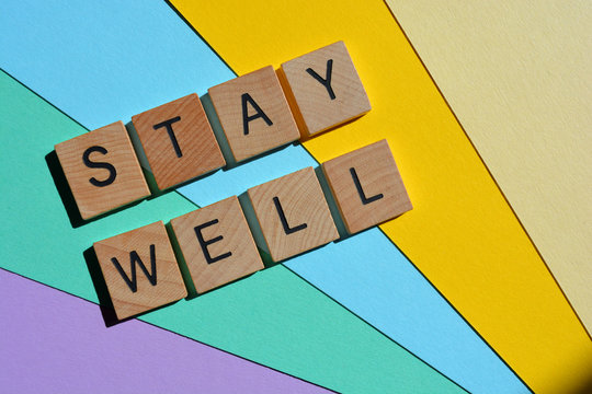 Stay Well, words in 3D wooden alphabet letter