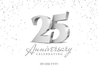 Fototapeta Anniversary 25. silver 3d numbers. Poster template for Celebrating 25th anniversary event party. Vector illustration obraz