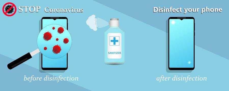 Sanitize smartphone. Cleaning mobile phone to eliminate germs, coronavirus Covid-19. Stop Coronavirus. Hygiene concept.