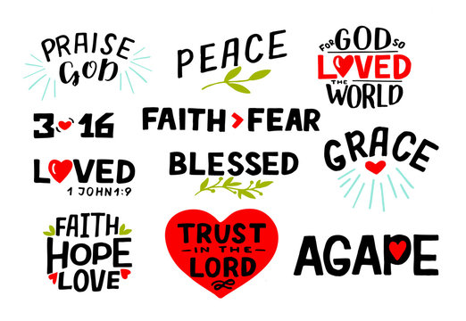 Logo set with Bible verse Faith, Hope, Love, Trust in the Lord, Praise God, 3 16, Blessed, Agape, Grace, Faith fear. Christian symbol