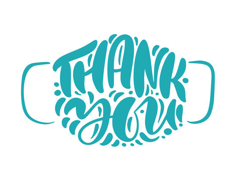 Thank you turquoise lettering vector text in form of face mask. Illustration for International Nurse Day. Surgical procedure mask for doctors and people. Covid-19 outbreak
