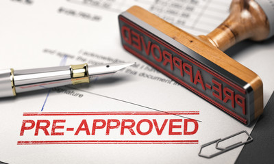 Lending concept. Pre-approved mortgage loan.