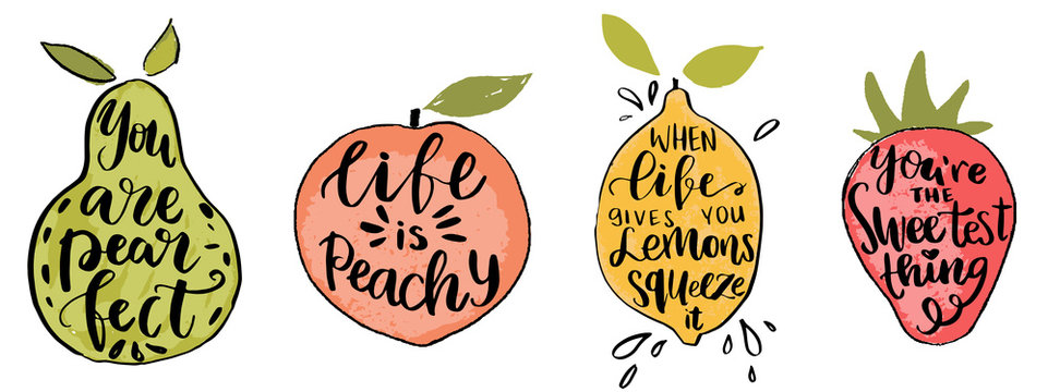 Set of hand drawn fruit shapes and lettering typography emblems with fun summer quotes for poster, t-shirt design.Life is peachy, if life gives you lemons and etc