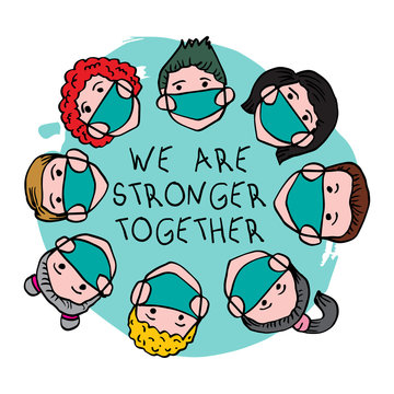 We are strong together lettering with people wearing protective Medical mask for prevent coronavirus.