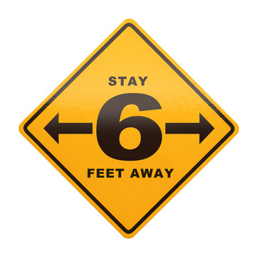 Stay Six Feet Away Sign