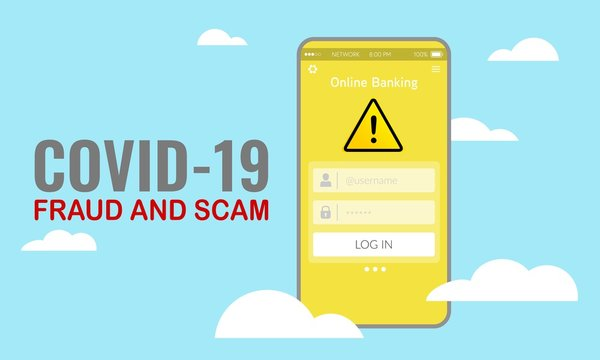 Vector illustration of fraud and scam alert notification on smart phone during Covid-19 pandemic outbreak.