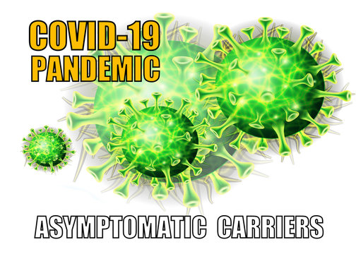 Covid-19 pandemic and asymptomatic carriers on green and white background