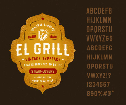 """Vintage Classic Western Spurred Typeface """"El Grill"""". Great for Barbecue Restaurant, Meat Store, Steakhouse, Western Farm Themed Design, etc. Retro Lettering Badge."""