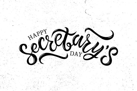 Hand written lettering Happy Secretary's day.  Illustration on background with texture.