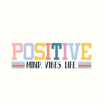 Positive vibes inspirational card in 70s style vector illustration. Colourful letters flat design. Mind and life. Motivation concept. Isolated on white background