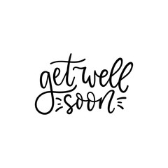 Get well soon cute handwritten lettering card vector illustration. Neat ink text flat style. Best wishes and inspiration quote concept. Isolated on white background
