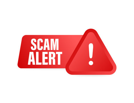 Banner with red scam alert. Attention sign. Cyber security icon. Caution warning sign sticker. Flat warning symbol. Vector stock illustration.