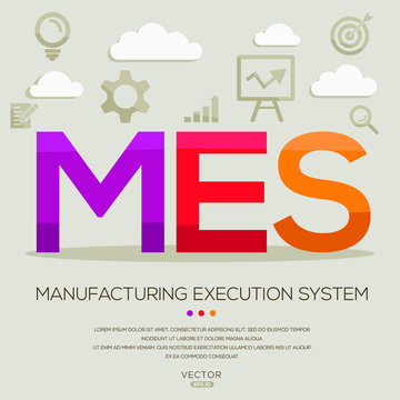 MES mean (manufacturing execution system) ,letters and icons,Vector illustration.