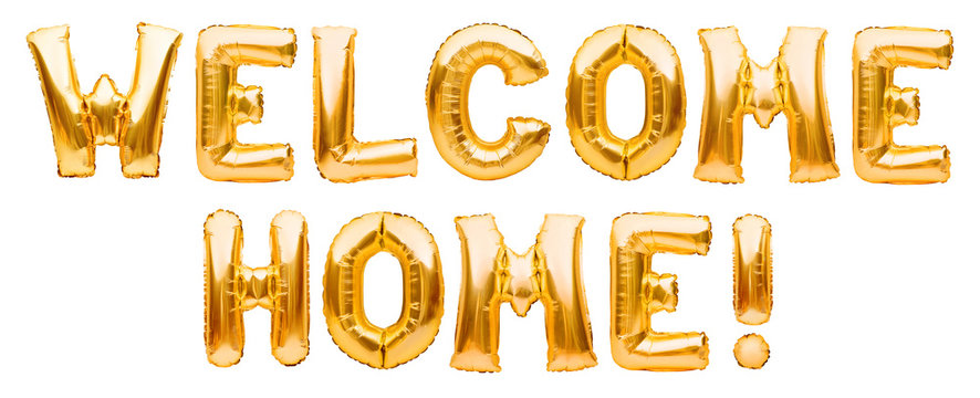 Words WELCOME HOME made of golden inflatable balloons isolated on white background. Helium balloons gold foil forming welcoming sign