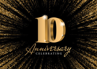 Anniversary 10. gold 3d numbers. Against the backdrop of a stylish flash of gold sparkling from the center on a black background. Poster template for Celebrating 10th anniversary event party. Vector