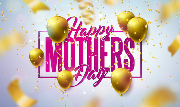 Happy Mother's Day Greeting Card Design with Gold Balloon and Falling Confetti on Light Background. Vector Celebration Illustration Template for Banner, Flyer, Invitation, Brochure, Poster.