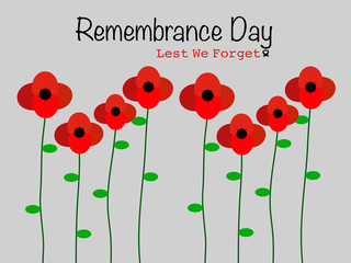 Vector drawn flat design Remembrance Day, red poppy flowers blooming beautiful pattern in grey background memories of Anzac Day, symbol  Remembrance Day Lest we forget card decoration illustration