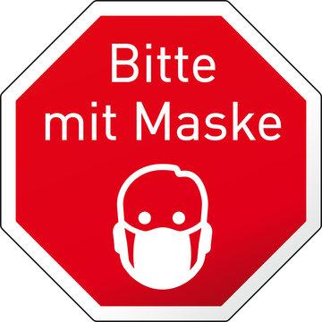 Stopschild Bitte mit Maske und Piktogramm Maske