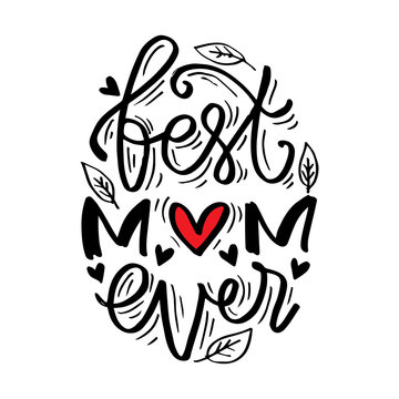 Best mom ever typography poster as card, vector, social media post.