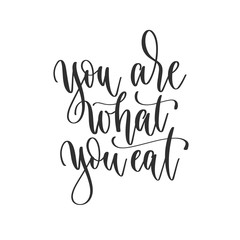 Zelfklevend Fotobehang Positive Typography you are what you eat - hand lettering inscription positive quote design, motivation and inspiration phrase