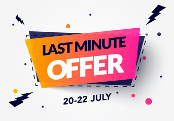 Vector Illustration Modern Last Minute Offer Label With Cool 3D Effect